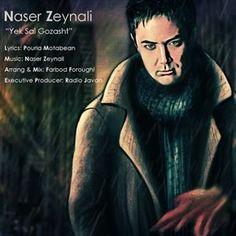 Download and Listen to the 'Yek Sal Gozasht' by 'Naser Zeynali' on Parmis Media Mobile