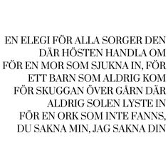 Lars Winnerbäck lyrics ELEGI Dares, Feels, Math Equations, Quotes, Elegant, Lyric Poetry, Quotations, Qoutes, Shut Up Quotes