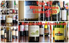 The Reverse Wine Snob: Top 10 White Wines Under $20 - Summer 2014 Edition. Our ten highest ranked wines under $20.