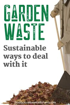 Are you generating a lot of garden waste? Having to pay to get rid of it? Instead become a more sustainable gardener by reducing and reusing the waste. Green Waste Bin, How To Start Composting, Pruning Plants, Prune Fruit, Large Greenhouse, Weed Seeds, Garden Maintenance, Weed Control, Drought Tolerant Plants