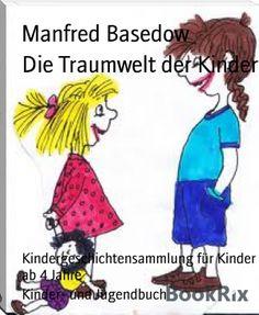 Manfred Basedow: Die Traumwelt der Kinder