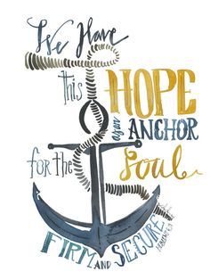 We will have stormy times–but we are held firm and secure by the anchor of hope.Lord, I cling to You as my anchor. Although I may feel lost at times, I know You are here with me, holding me secure, giving me hope. Scripture Art, Bible Art, Bible Quotes, Bible Scriptures, Peace Quotes, Quotes To Live By, Hope Quotes, Hebrews 6 19, Hope Anchor