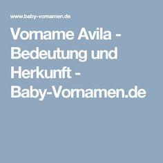 Vorname Avila - Bedeutung und Herkunft - Baby-Vornamen.de