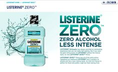 Listerine Zero .