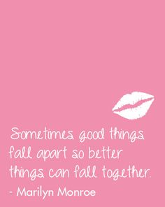 Inspirational Quote: sometimes good things fall apart so better things can fall together, Marilyn Monroe, Home Decor, Typography, 8x10 Print by NestedExpressions, $15.00
