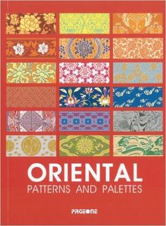 Oriental Patterns and Palettes: Xu Guiying: 9789812453396: Amazon.com: Books