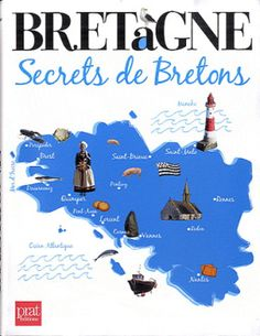 Brittany - Secrets of Bretons Little Britain, Great Britain, Region Bretagne, Celtic Nations, Belle France, Brittany France, Brest, Vintage Travel Posters, France Travel