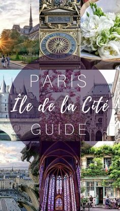 A Guide to Île de la Cité, Paris, France