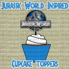 Cupcake toppers Free Printable   Jurassic World Printables, Activities and Crafts   SKGaleana