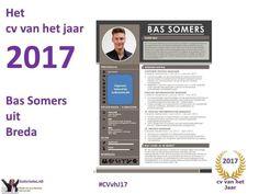 HET BESTE CV VAN 2017 KOMT UIT BREDA Het cv van Bas Somersuit Breda is door deskundigen en het publiek verkozen tot HET CV VAN HET JAAR 2017. 2e w…