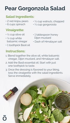 Healthy and delicious is on the menu! Try this salad recipe with Basil essential oil vinaigrette for a tasty summer recipe. Top Essential Oils, Cooking With Essential Oils, Basil Essential Oil, Pear Gorgonzola Salad, Pear Salad, Salad Recipes For Dinner, Whole Food Recipes, Doterra Oils, Doterra Blends