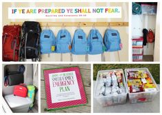 Emergency backpacks hung where they can be FOUND!  Ours keep getting shoved to the back in storage.  Grab and GO!!!!!