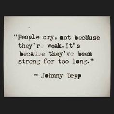 Johnny Depp quote. For me, so damn true.