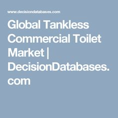 Find Tankless Commercial Toilet market research report and Global Tankless Commercial Toilet industry analysis with market share, market size, revenue, recent developments, competitive landscape and future growth forecast. Commercial Toilet, Non Dairy Coffee Creamer, Platinum Group, Leather Industry, Home Workout Equipment, Fitness Equipment, Global Home, Autism Spectrum Disorder, Market Research