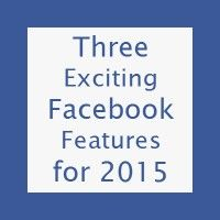 Three Exciting Facebook Marketing Features for 2015 by Timothy Lanning on March 2, 2015 in from the clubhouse - See more at: http://socialmediaclub.org/blogs/from-the-clubhouse/three-exciting-facebook-marketing-features-2015#sthash.7KV9Rik8.dpuf