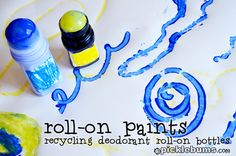 We recycled old deodorant bottles to use with paint... loads of fun  http://picklebums.com/2012/03/20/easy-art-for-kids-roll-on-painting/