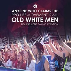 Pay Attention to what Women are standing up against!  Pro Life!