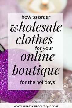 Learn how to order wholesale clothes for your online boutique. When buying from wholesale suppliers be sure to schedule My Boutique, Boutique Clothing, Boutique Ideas, Buying Wholesale, Wholesale Products, Wholesale Supplies, Starting An Online Boutique, Diy Jewelry Findings, Online Clothing Boutiques