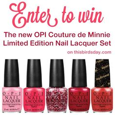 GIVEAWAY: OPI Couture de Minnie Nail Lacquers - http://www.thisbirdsday.com/2013/06/giveaway-opi-couture-de-minnie.html