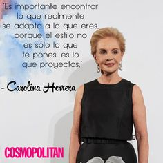 10 Fashion Quotes de Carolina Herrera que te inspirarán fashion quotes Carolina Herrera, Power Girl, Spanish Quotes, Fashion Quotes, Woman Quotes, Positive Quotes, Inspirational Quotes, Glamour, Thoughts