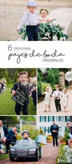 6 Ideas para que los pajes de la boda sean muy originales | El Blog de una Novia #WeddingIdeasBoda