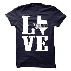 LIBRARIAN LOVE TEXAS - #cool sweatshirts #jean skirt. PRICE CUT  => https://www.sunfrog.com/Automotive/LIBRARIAN-LOVE-TEXAS.html?id=60505