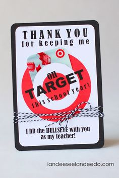 Landee See, Landee Do: Teacher Gift Idea: Printable Target Gift Card Holder  http://www.landeeseelandeedo.com/2013/05/teacher-gift-idea-printable-target-gift.html