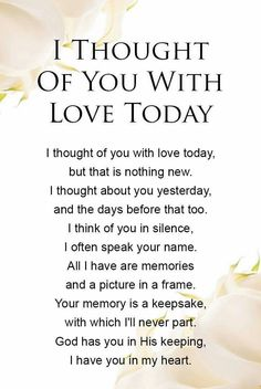 Today and everyday Aubrey. I think of you with love. I Miss You Quotes, Missing You Quotes, Dad Quotes, Mother Quotes, Great Quotes, Life Quotes, Inspirational Quotes, Qoutes, Missing Dad