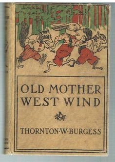 Old Mother West Wind (Illustrated)