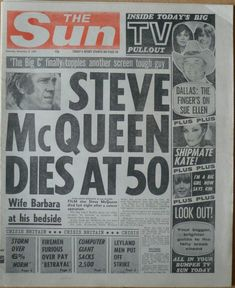 Newspaper Front Pages, Vintage Newspaper, Newspaper Article, Steve Mcqueen Style, Steve Mcqueen Death, Famous Pictures, Newspaper Headlines, Celebrity Deaths, Nostalgia