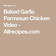 Baked Garlic Parmesan Chicken Video - Allrecipes.com