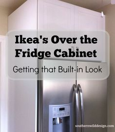 Getting that built in look with Ikea's over the fridge cabinet http://southernwilddesign.com/ikeas-fridge-cabinet/