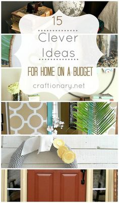 15 Clever ideas for home on a budget. Inexpensive and cheap home DIY projects. Decorate, accessorize and organize your home with clever ideas for spring *** Read more at the image link. #modernhomedecor