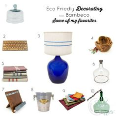 Eco Friendly Decorating by DANIELLE DRISCOLL  --Isn't their stuff fabulous?  I think that blue lamp with the shade would look so amazing in our home! I love the idea of up-cycling and reusing.  That is what I do with my painted furniture and why I find it rewarding to give the pieces a new life where they can be loved again.  I also do this in all my decorating.