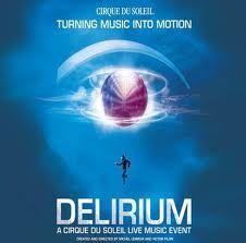 DELIRIUM my first Cirque Du Soleil experience