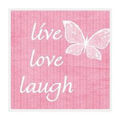 1000 Images About Live Love Laugh On Pinterest Live
