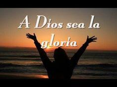 1A.   DIOS SEA LA GLORIA