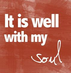 """It is well with my soul"" This hymn was written after several traumatic events in Spafford's life. The first was the death of his only son in 1871 at the age of 4, shortly followed by the great Chicago Fire which ruined him financially...then while his family was crossing the Atlantic, the ship they were on sank rapidly after a collision with a sea vessel, the Loch Earn, and all four of Spafford's daughters died. Shortly thereafter on ship passing the spot. Spafford wrote the words of this…"