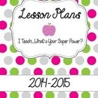 """Fun Polka Dotted Binder Covers for the 2014-15 Year! """"I teach....What's your super power?""""  *Data Binder *Lesson Plan Binder *Sub Binder ***Student..."""