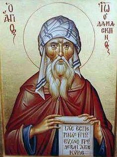 JOHN OF DAMASCUS    HYMN-WRITER, DEFENDER OF ICONS (4 DEC 750)