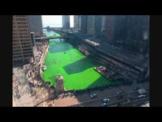 Did you know in Chicago they dye the river green on St Patrick's Day?