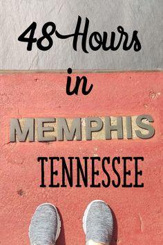 48 Hours In Memphis