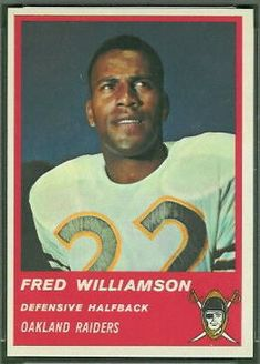 player: Fred Williamson, team: Oakland Raiders, college: Northwestern, hometown: Berkeley, CA Raiders Players, Nfl Football Players, Football Memes, Custom Football, Vintage Football, American Football League, National Football League, Football Trading Cards, Football Cards