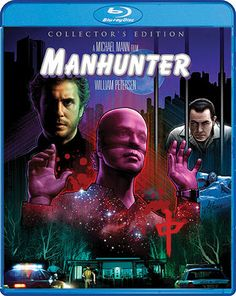 """Manhunter is coming to Blu-ray with loads of new bonus features. Order from ShoutFactory.com and get a FREE 18"""" x 24"""" poster of our new cover art, plus get it shipped TWO WEEKS EARLY!"""