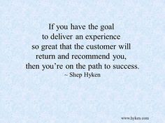 Customer Service Speaker and Expert - Official Shep Hyken Site Workplace Motivation, Workplace Quotes, Sales Motivation, Business Motivation, Inspirational Quotes For Workplace, Motivation Quotes, Leadership Quotes, Education Quotes, Success Quotes