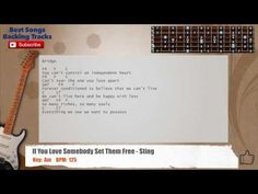 If You Love Somebody Set Them Free - Sting Guitar Backing Track with cho...