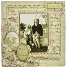 Mother & Daughter...the soft sepia toned lace and music note paper perfectly compliment the faded hues of this vintage photo ~ just lovely.