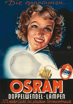 Image result for osram reklame Vintage Sheets, Vintage Ads, Vintage Posters, 1920s Ads, Belle Epoque, Metal Signs, Retro, Graphic Illustration, Advertising