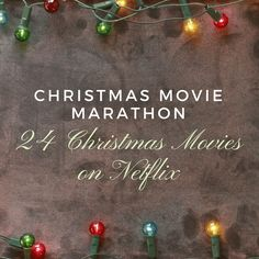 Get in the holiday spirit with a Christmas movie marathon! Check out these 24 Christmas movies on Netflix to get started!