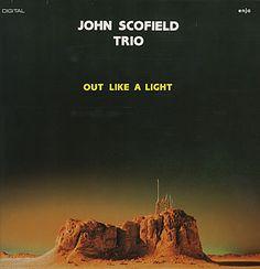 Resultado de imagen de john scofield out like a light